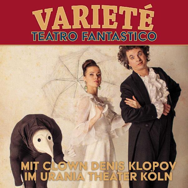 The greatest Variety Show starring: Star Artist Denis Klopov